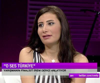 """İrem Derici, """"O Ses Türkiye"""" yarışmasında neler yaşadı?"""