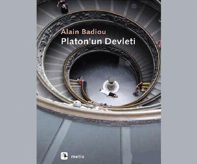 """Alain Badiou'nun """"Platon'un Devlet'i"""" kitabı Türkçe'de"""