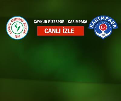 CANLI İZLE Çaykur Rizespor Kasımpaşa