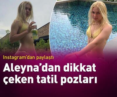 Aleyna'dan tatil pozu