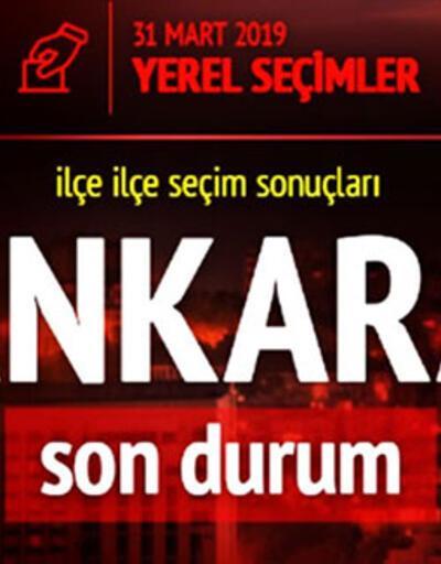 Son dakika... İşte Ankara oy oranları: Anlık seçim sonuçları