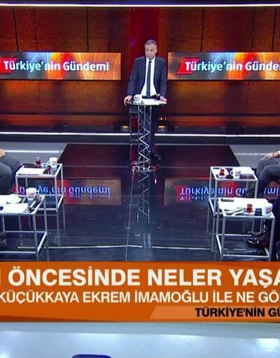 İsmail Küçükkaya, Ekrem İmamoğlu ile ne görüştü? Yayın öncesi neler yaşandı? Türkiye'nin Gündemi'nde konuşuldu