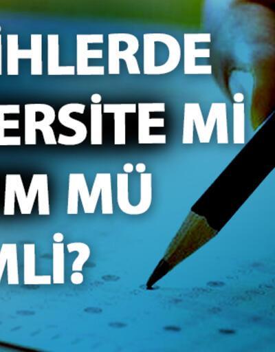 Üniversite tercihleri ne zaman başlayacak, doğru tercih nasıl yapılır?