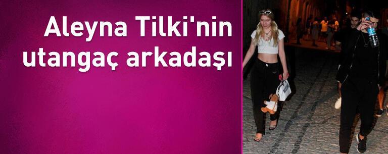Aleyna Tilki'nin utangaç arkadaşı