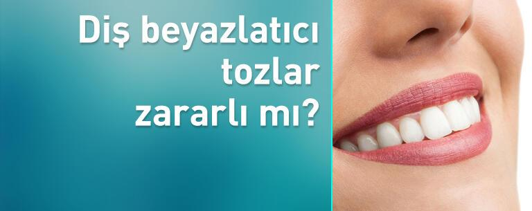 Diş beyazlatıcı tozlar zararlı mı?