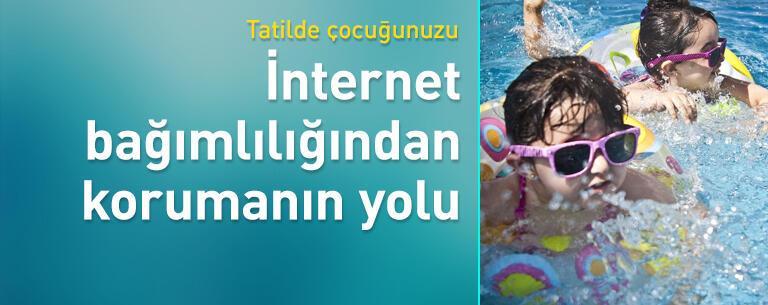 Tatilde çocuğunuzu internet bağımlılığından kurtarmanın yolları