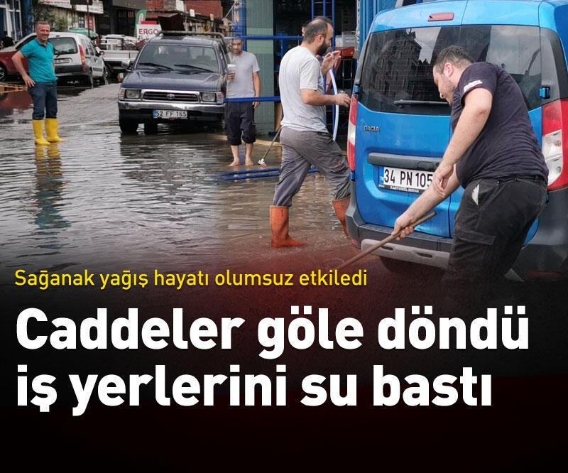 Son dakika: Caddeler göle döndü, iş yerlerini su bastı