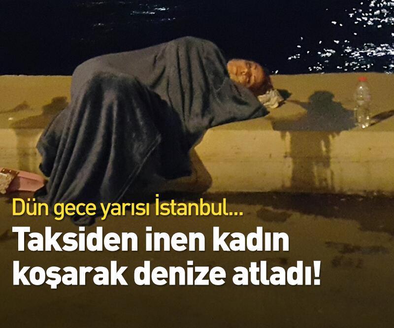 Son dakika: Zeytinburnu'nda yaşandı! Taksiden inen kadın koşarak denize atladı