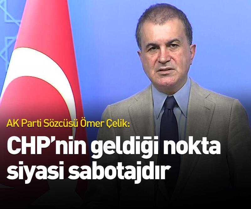 Son dakika: CHP'nin geldiği nokta siyasi sabotajdır