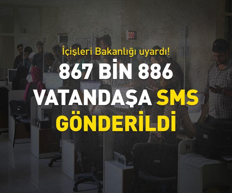 Son dakika: 867 bin 886 vatandaşa sms gönderildi