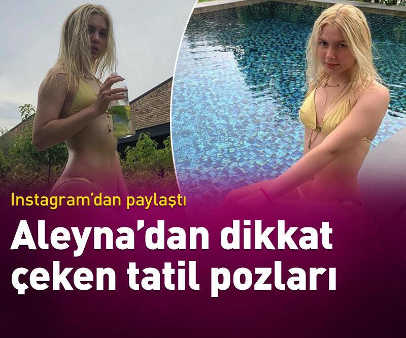 Son dakika: Aleyna'dan tatil pozu
