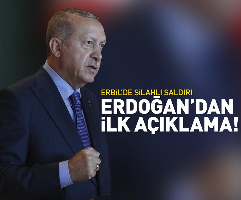 Son dakika: Son dakika: Cumhurbaşkanı Erdoğan'dan Erbil'deki saldırıyla ilgili açıklama