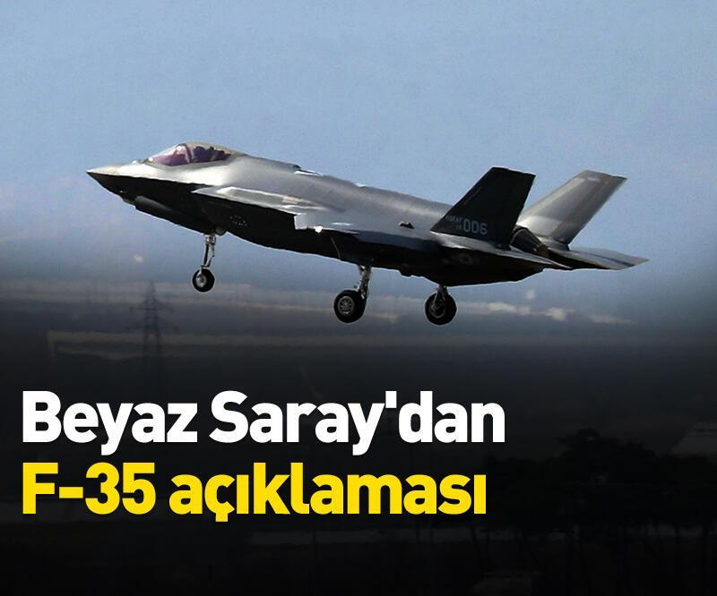 Son dakika: Beyaz Saray'dan F-35 açıklaması