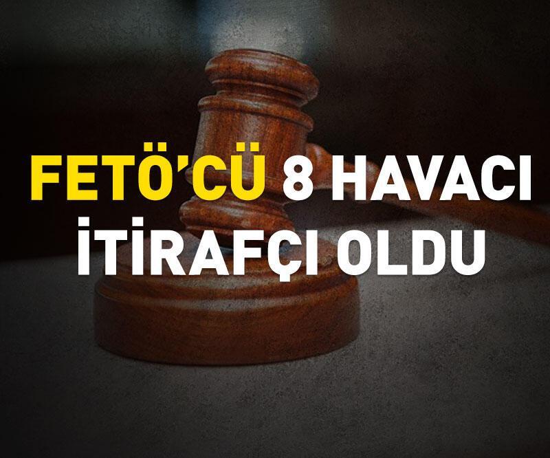 Son dakika: FETÖ'den gözaltına alınan havacılardan 8'i itirafçı oldu