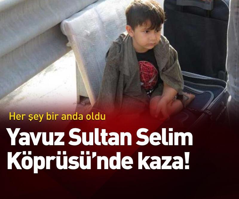 Son dakika: Yavuz Sultan Selim Köprüsü'nde kaza! Yaralılar var