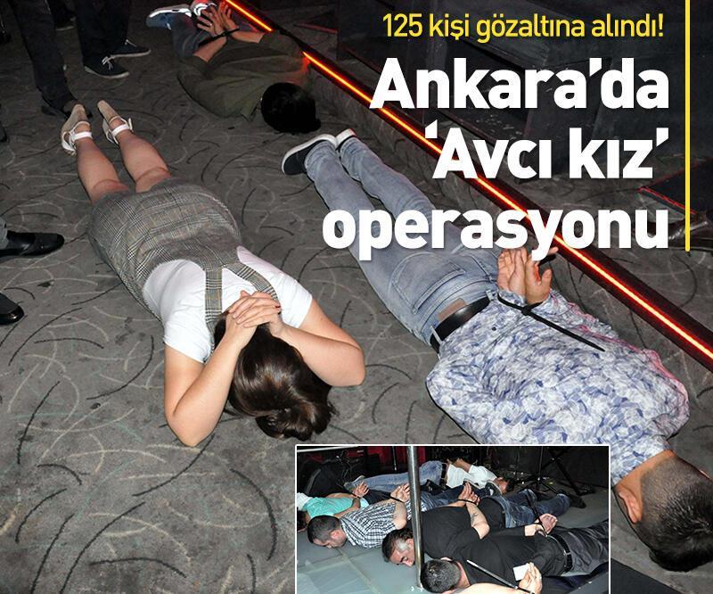Son dakika: Ankara'da 'avcı kız' operasyonu! 125 gözaltı var!