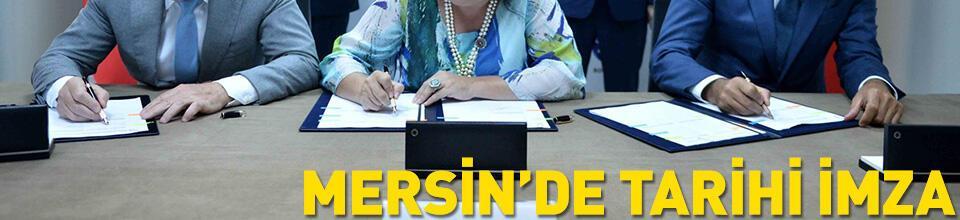 Mersin'de tarihi imza