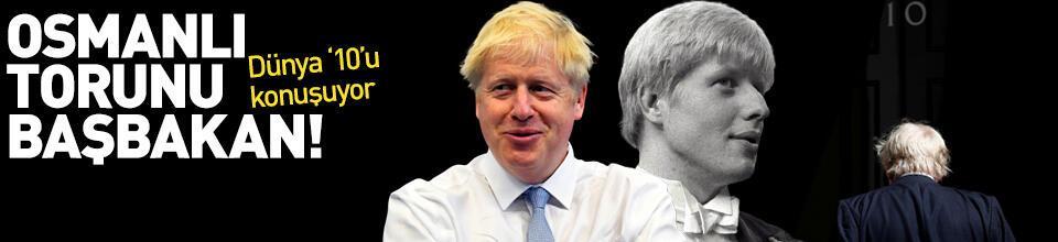 İngiltere'nin yeni başbakanı 'Osmanlı torunu' Boris Johnson