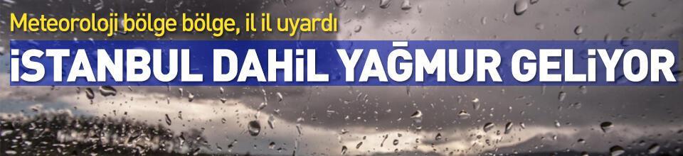 Dikkat! Meteoroloji'den İstanbul ve o iller için son dakika uyarısı